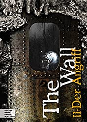 The Wall Teil 2: Der Angriff