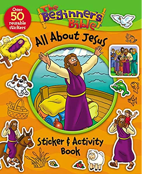 - The Beginner's Bible All About Jesus Sticker And Activity Book: Zondervan,  Pulley, Kelly: 9780310746935: Amazon.com: Books