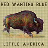 little america red wanting blue - Little America by Red Wanting Blue (2014-07-01)