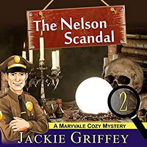 The Nelson Scandal (A Maryvale Cozy Mystery, Book 2) Audiobook