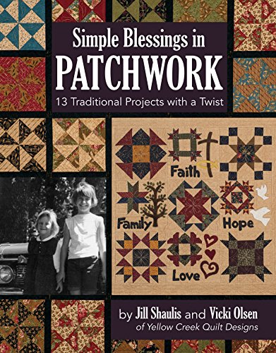 Simple Blessings in Patchwork: 13 Traditional Projects with a Twist ()