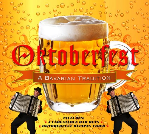 Oktoberfest - A Bavarian Tradition -