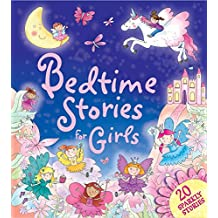 Bedtime Stories for Girls: 20 Sparkly Stories