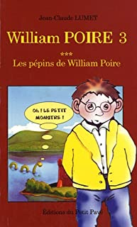 William Poire : [03] : Les pépins de William Poire, Lumet, Jean-Claude
