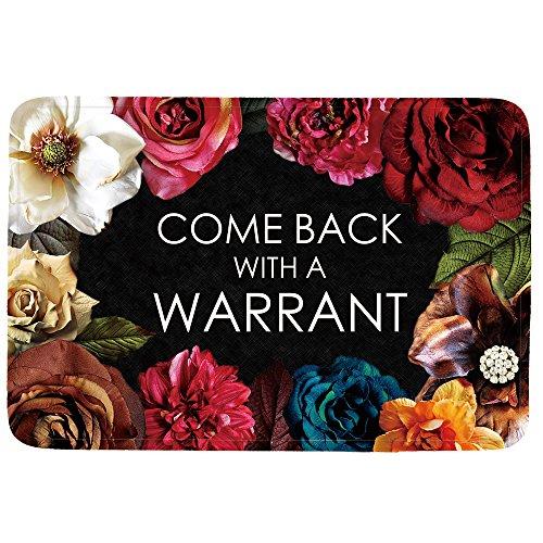 Come Back with a Warrant Doormat Entrance Mat Floor Mat Rug Indoor/Front Door/Bathroom/Kitchen and Living Room/Bedroom Mats Rubber Non Slip (23.6x15.7,L x W)