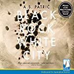 Black Rock White City | A. S. Patric