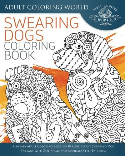 Amazon Com Swearing Dogs Coloring Book A Sweary Adult Coloring