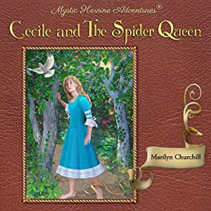 Cecile and the Spider Queen Audiobook