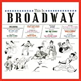 This Is Broadway By Green Adolph, Gilbert Alan, Drake Alfred, Hill Annabelle, Cook Barbara, Fite Beverly Moore Ada (0001-01-01)