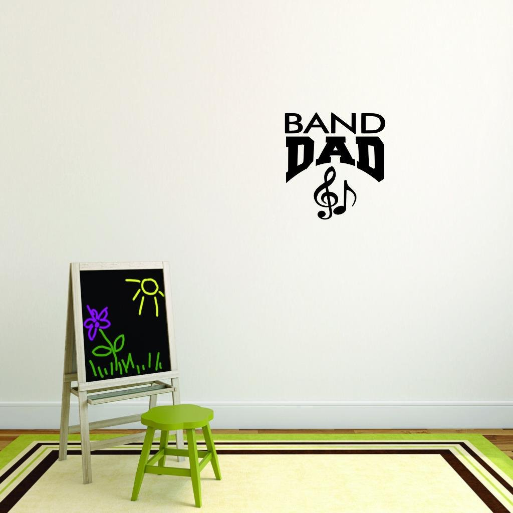 Band Dad Sports Father Son Daughter Boy Girl Teen Color Peel /& Stick Wall Sticker Black Size 18 Inches x 18 Inches Design with Vinyl Moti 2691 3 Decal