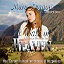 A Walk in Heaven : The Grayson Brothers, Book 1 Audiobook by Marie Higgins Narrated by Leonor A. Woodworth