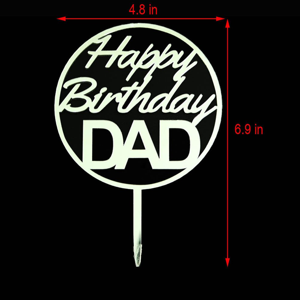 Amazon Happy Birthday DAD Cake Topper Acrylic Mirror Silver For Father Party Decorations Supplies Toys Games