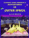 Charly and Marlie's Adventures in Outer Space