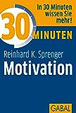 30 Minuten Motivation (German Edition)