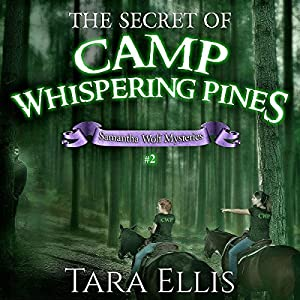 The Secret of Camp Whispering Pines Audiobook
