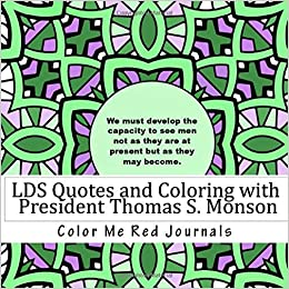 Amazoncom Lds Quotes And Coloring With President Thomas S Monson