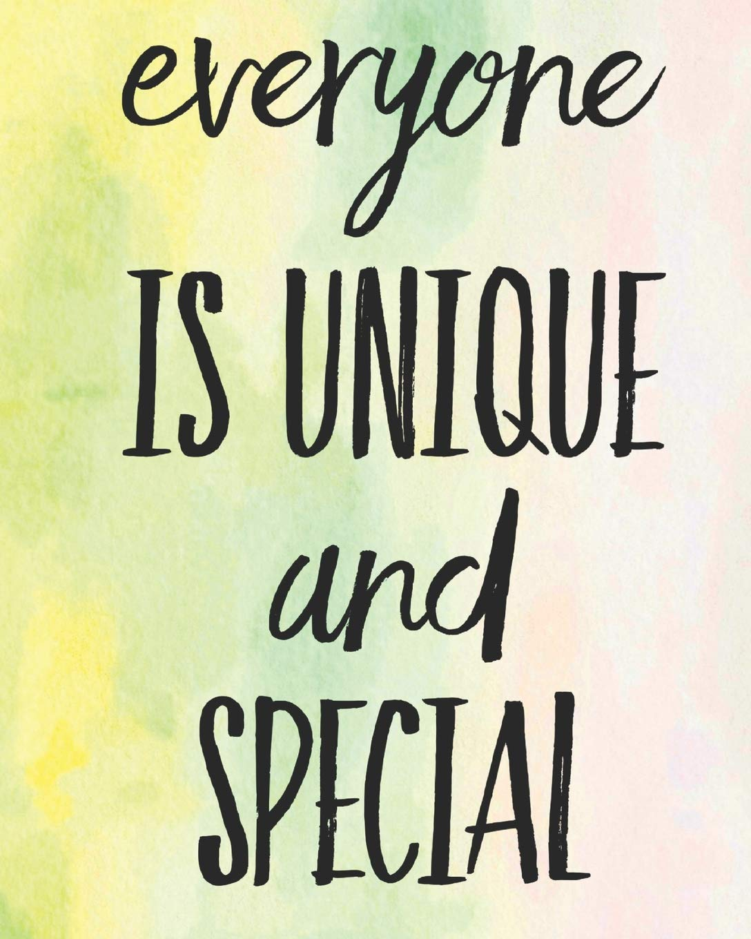 "Everyone Is Unique and Special: 110 Page Blank Lined Journal 8""x10"" Mom, Sister or Daughter Gift Idea: Books, Tiny Camel: 9781790381913: Amazon.com: Books"