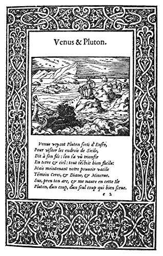 Ovid Metamorphoses Nwoodcut Page By Bernard Salomon Featuring An Illustration Of Venus And Pluto From A French Translation Of OvidS Metamorphoses Printed At Lyon In 1557 Poster Print by (18 x 24)