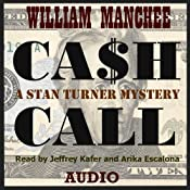 Cash Call: A Stan Turner Mystery (Vol 5) | William Manchee