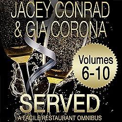 Served: Facile Restaurant Omnibus Volume Two