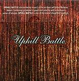 Uphill Battle by Uphill Battle (2002-05-28)