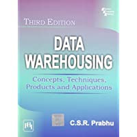 Data Warehousing: Concepts, Techniques, Products and Applications