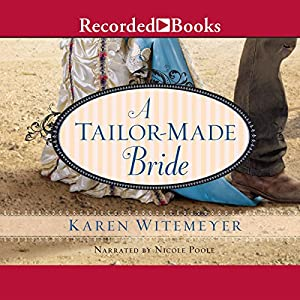 A Tailor-Made Bride Audiobook