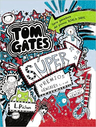 Tom Gates Super premios geniales o no / Tom Gates: Extra Special ...
