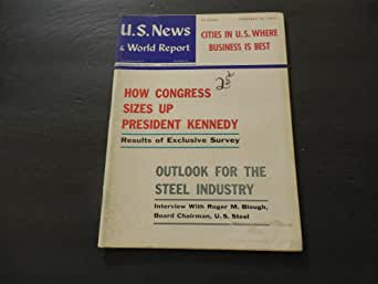 US News World Report Feb 26 1962 Outlook For The Steel Industry