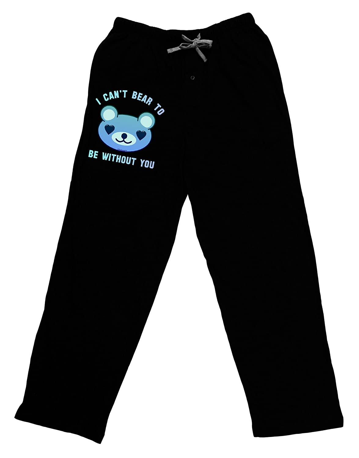TooLoud I Cant Bear to be Without You Blue Adult Lounge Pants