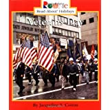 Veterans Day (Rookie Read-About Holidays: Previous Editions)