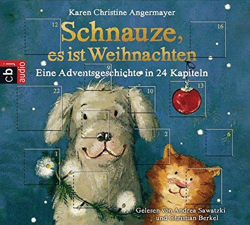 Schnauze, es ist Weihnachten; Eine Adventsgeschichte in 24 Kapiteln ; 1 Bde/Tle; Sprecher: Sawatzki, Andrea /Berkel, Christian; Deutsch; Audio-CD ; Hörbücher by cbj audio