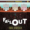 Fallout Audiobook by Todd Strasser Narrated by Jeff Cummings