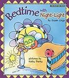 My Goodnight Bedtime With Nightlight, Susan Lingo, Susan L. Lingo, 0784715203