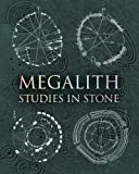 img - for Megalith: Studies in Stone book / textbook / text book