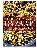 Bazaar: Vibrant Vegetarian Recipes