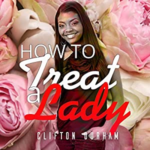 How to Treat a Lady Audiobook
