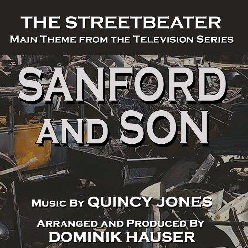 Sanford & Son: The Streetbeate...