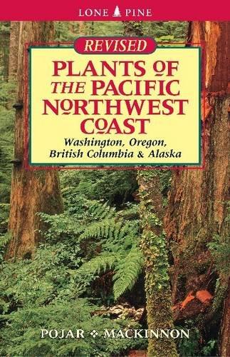 Plants of the Pacific Northwest Coast