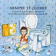 Siempre te querre (Spanish Edition)