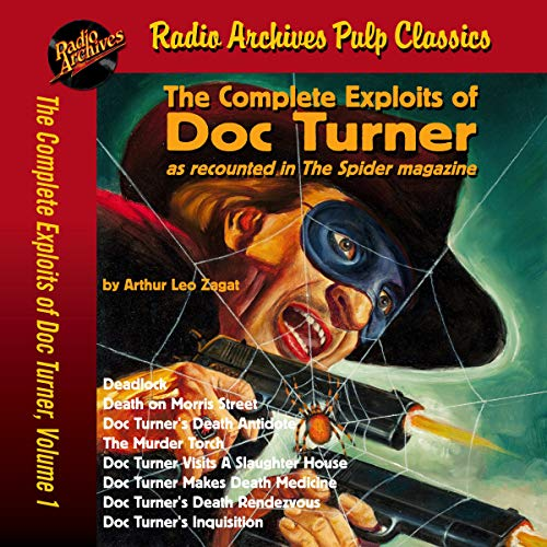 The Complete Exploits of Doc Turner,Volume 1