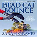 The Dead Cat Bounce Audiobook by Sarah Graves Narrated by Lindsay Ellison