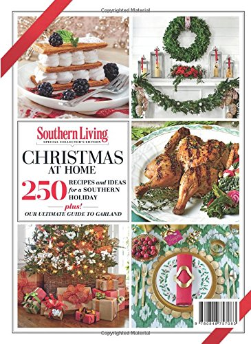 southern living christmas at home 2017 250 recipes ideas for a southern holiday the editors of southern living 9780848757083 amazoncom books - Southern Christmas Dinner Menu Ideas
