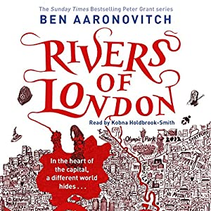 Rivers of London: Chapter One