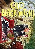 Old Black Witch!, Wende Devlin, 1930900627