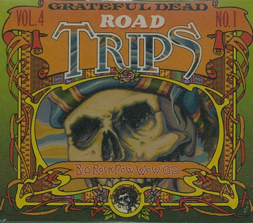 Road Trips, Vol. 4, No. 1: Big Rock Pow Wow '69 by Grateful Dead Productions
