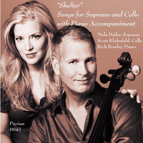 Soprano Cello - Shelter - Songs for Soprano & Cello