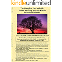 The Complete User's Guide To the Amazing Amazon Kindle (First Generation; DRM-Free)