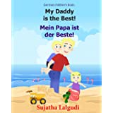 German children's book: My Daddy is the Best. Mein Papa ist der Beste: German books for children.(Bilingual Edition) English