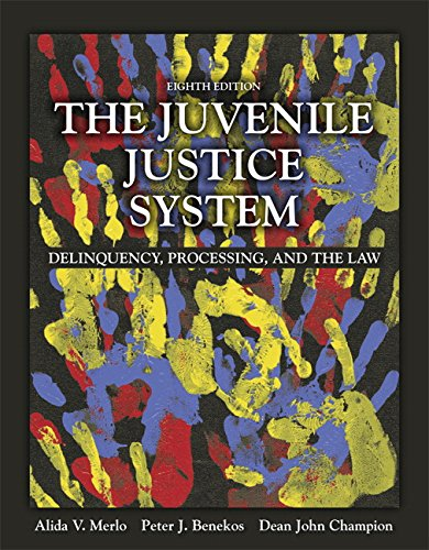 133754642 - The Juvenile Justice System: Delinquency, Processing, and the Law (8th Edition)